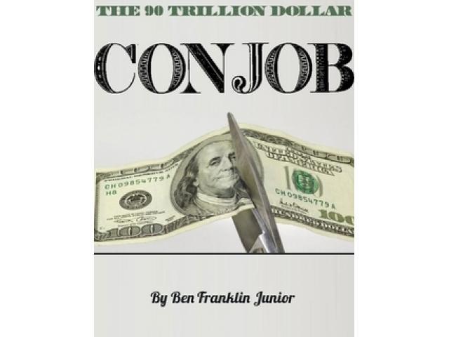 Free Book - The 90 Trillion Dollar Con Job