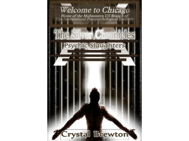 Free Book - The Silver Chronicles: Psychic Slaughters