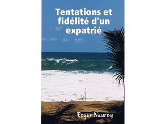 Free Book - Tentations et fidélité d'un expatrié