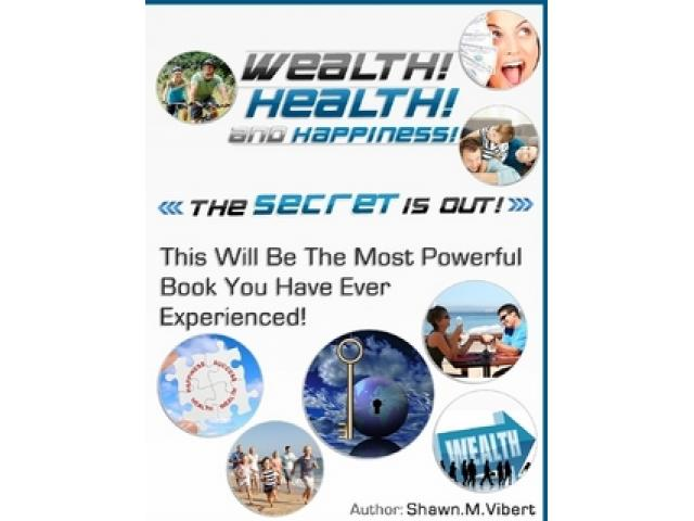 Free Book - Wealth! Health! and Happiness!