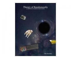 Theory of Randomocity: a collection of random short stories