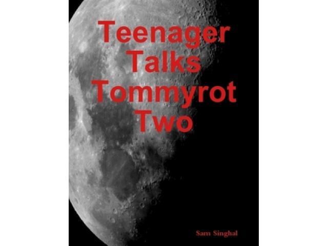 Free Book - Teenager Talks Tommyrot Two
