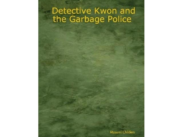 Free Book - Detective Kwon and the Garbage Police