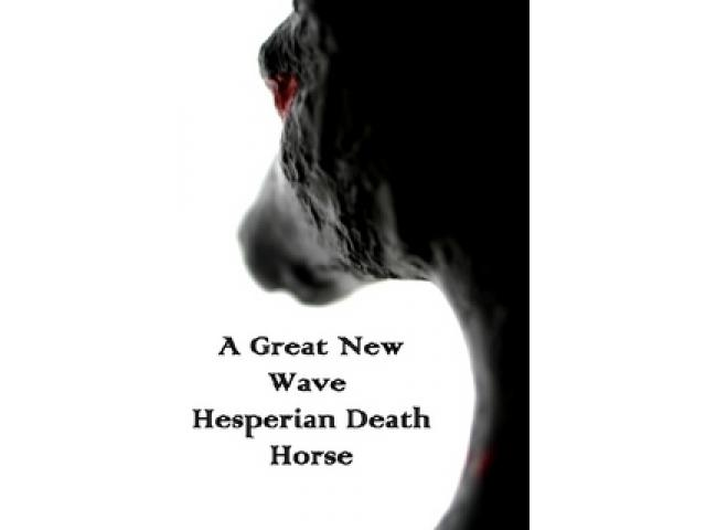 Free Book - A Great New Wave Hesperian Death Horse