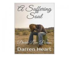 A Suffering Soul - Dark Love Poems