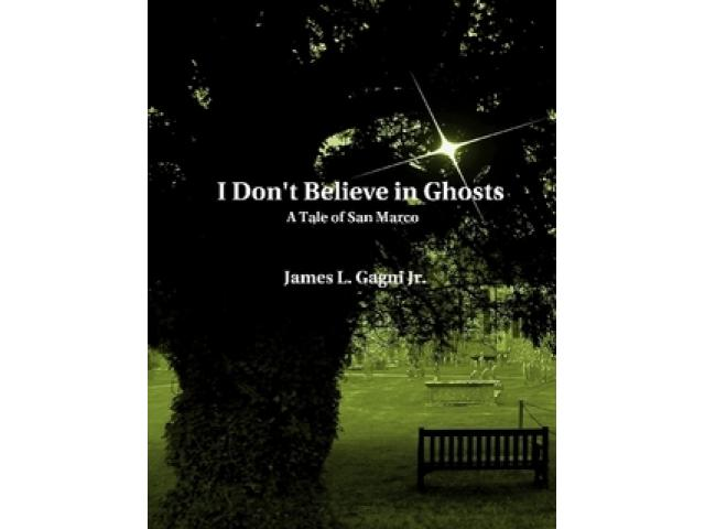 Free Book - I Don't Believe In Ghosts