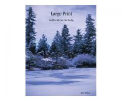 Large Print: God Let Me See the Hedge