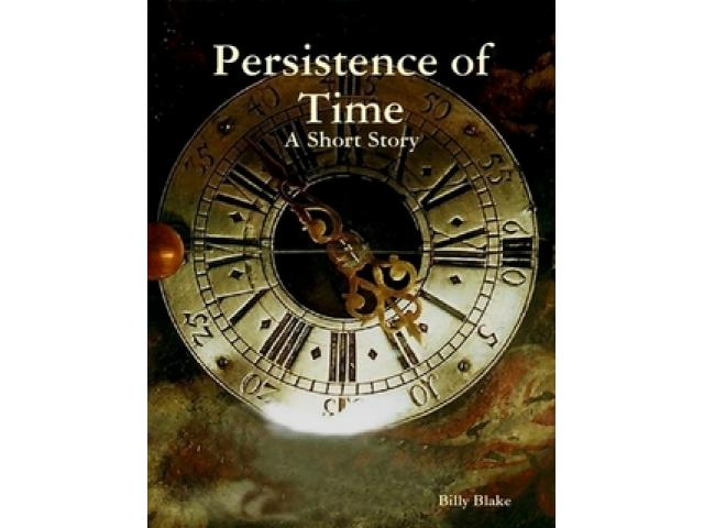 Free Book - Persistence of Time: A Short Story