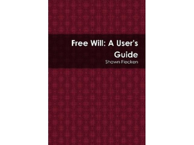 Free Book - Free Will: A User's Guide