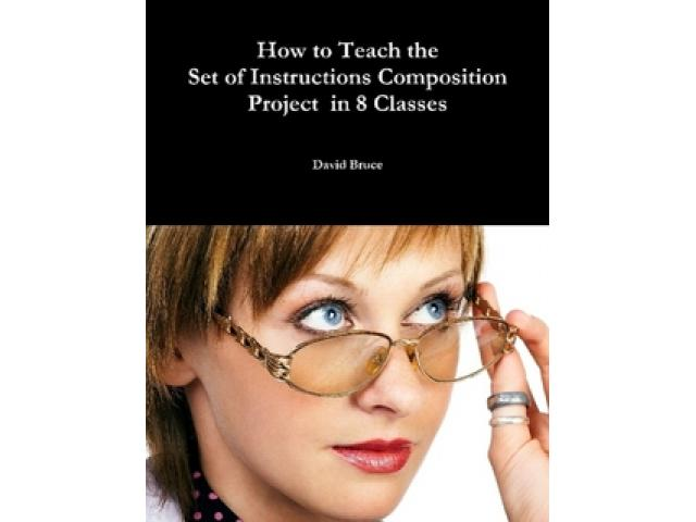 Free Book - How to Teach the Set of Instructions Composition Project in 8 Classes