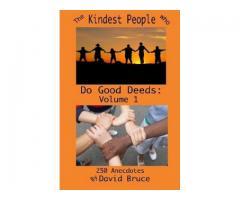 The Kindest People: Heroes and Good Samaritans (Volume 1)