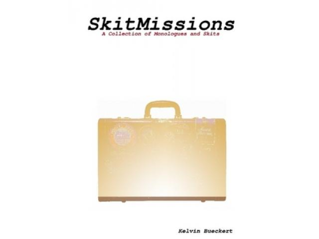 Free Book - SkitMissions: A Collection of Monologues and Skits