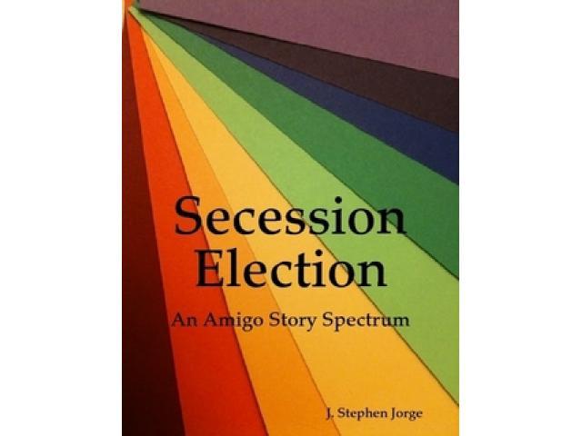 Free Book - Secession Election: An Amigo Story Spectrum