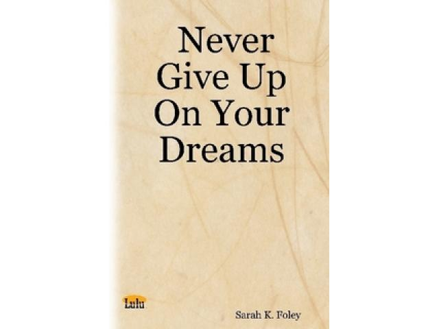 Free Book - Never Give Up On Your Dreams