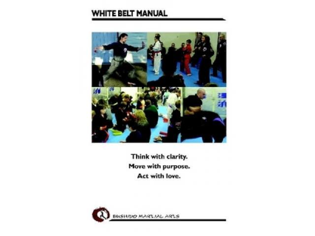 Free Book - Bushido Martial Arts White Belt Manual