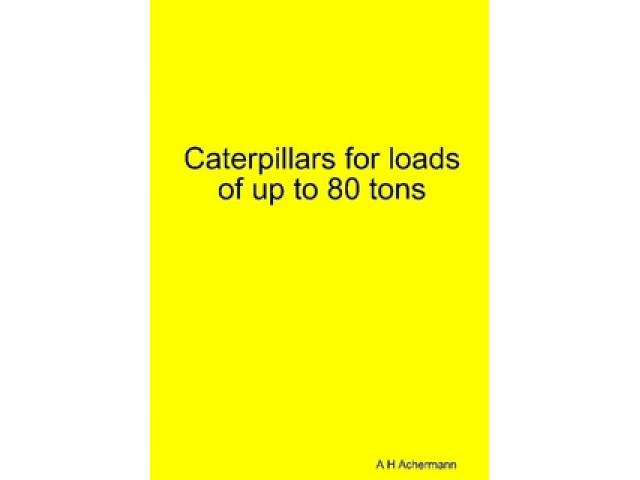 Free Book - Caterpillars for loads of up to 80 tons
