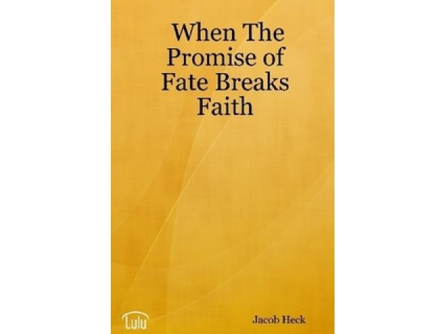 Free Book - When The Promise of Fate Breaks Faith