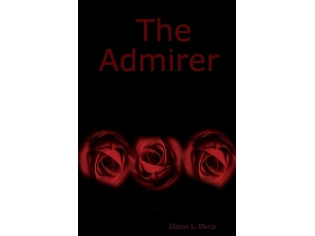Free Book - The Admirer