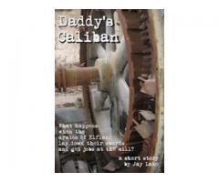 Daddy's Caliban