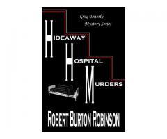 Hideaway Hospital Murders  Robert Burton Robinson