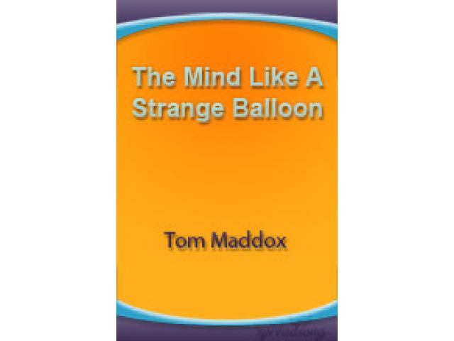 Free Book - The Mind Like A Strange Balloon