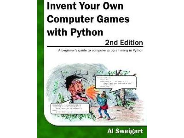 Free Book - Invent Your Own Computer Games with Python