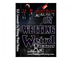 H.P. Lovecraft on Writing Weird Fiction