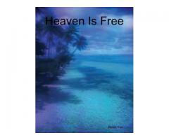 Heaven Is Free