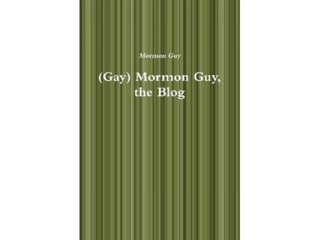 Free Book - (Gay) Mormon Guy, the Blog