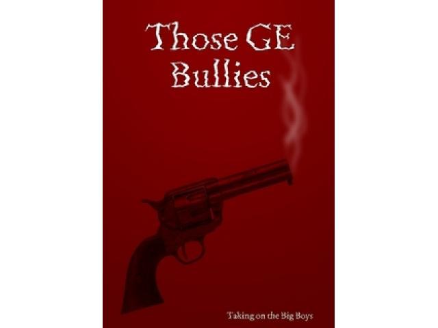 Free Book - Those GE Bullies