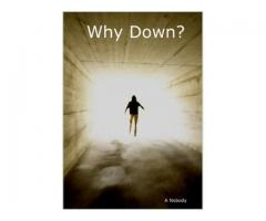 Why Down?